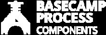 Basecamp Process Components